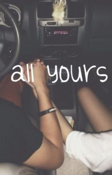 all yours || j.g