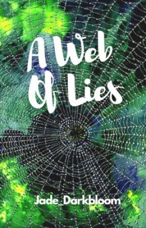 A Web Of Lies by Jade_Darkbloom