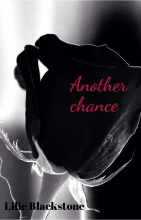 Another chance by lilieblackstone