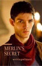 Merlin's secret   ✔️ by bellalaura10
