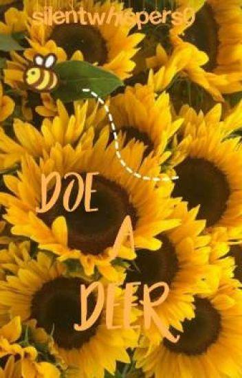 Doe A Deer (Book 1 Of Flower Collection)