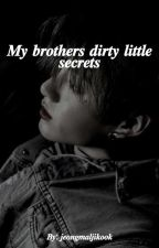 my brothers dirty little secrets || jikook  by jeongmaljikook
