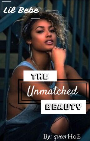 Lil Bebe...The Unmatched Beauty by JustbeingCool17