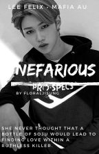 nefarious | Lee Felix • mafia au by floraljisung