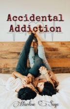 Accidental Addiction  by Purpleagua
