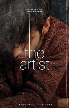 The Artist (Cover: THEICEWOLVES) by -MakingChaos