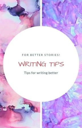 Tips for writing better! by KitKatxK