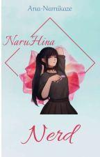 Nerd - NaruHina by Ana-Namikaze