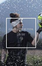 Cambiaste mi vida (Brandon Meza y Tu) by YessxDLS