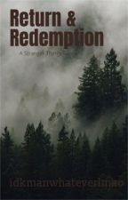 Return & Redemption by idkmanwhateverlmao