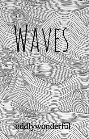 Waves by oddlywonderful