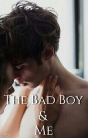 The Bad Boy and Me by Aliceinred