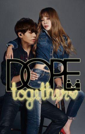 Dope Together [Jikook] by HoneyLUV_93