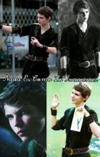 """""""Nada es Como Lo imaginas"""" Peter Pan (Robbie Kay)"""