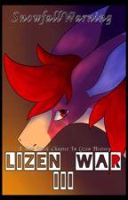 Lizen War III (WIP) by SnowfallWarning