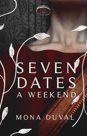 Seven Dates A Weekend   RO by riveting-