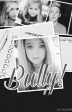 Bully by Bailey362