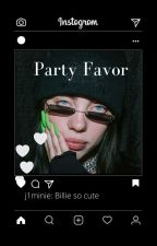 Party Favor ( Billie Eilish x Reader) GL fanfic (Not Edited) by J1mmies