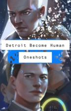 [REQUESTS OPEN] Detroit Become Human Oneshots  by gurl8gummies
