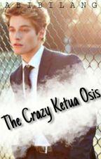 The Crazy Ketua Osis by abibilang
