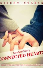 Connected Hearts (SwaSan Short Story) by Silent_Star13