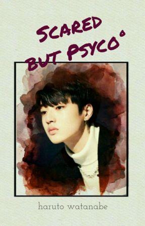 Scared but Psyco° by ARA_BDZ