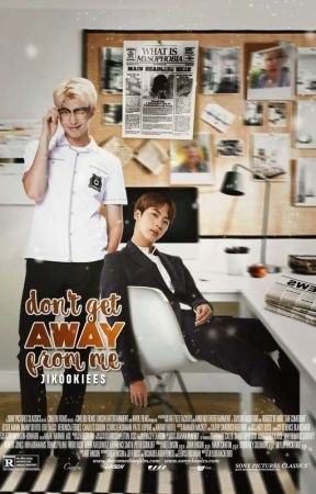 don't get away from me ↬ k.sj + k.nj  by jikookiees