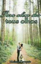 Para além dos teus olhos #Bessa2 by Melsampaio