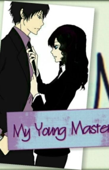 My Young Master (On-Going But SLOW Update)