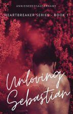 Unloving Sebastian | ✔ by annieneeedsausername