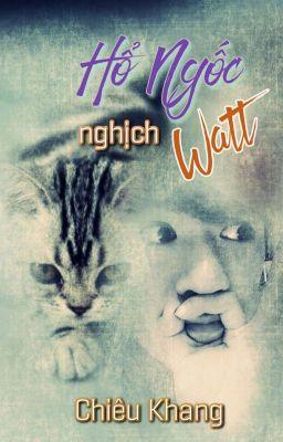 Đọc truyện Hổ Ngốc Nghịch Watt