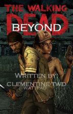 The Walking Dead: Beyond by clementine-twd