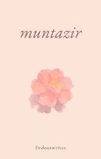 Muntazir by wake-pray-slay