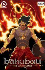 Bahubali: Rewriting The Destiny!⚔️ (#BhaahubaliTLL) by ShifaAnsari0