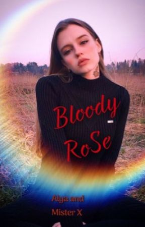 Bloody RoSe by Doshik1002