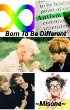 Born to be Different (Namjin) by ARMYgirl777