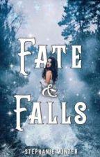 Fate & Falls by WinterSleep85