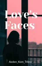 Love's Faces by Aeden_Kom_Trikru