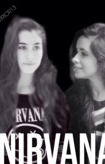 "Nirvana - Sequel to ""I've Always Been Around"" (Camren)"
