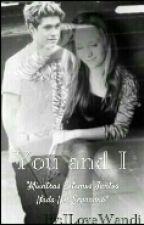 You & I / Niall Horan by Ilovewuandi
