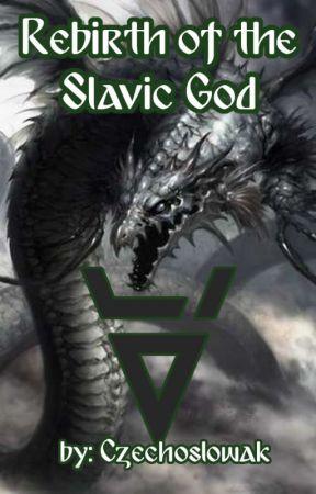 Rebirth of the Slavic God (Highschool DxD x male reader) by Czechoslowak