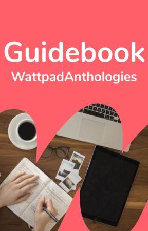 WattpadAnthologies Guidebook by WattpadAnthologies