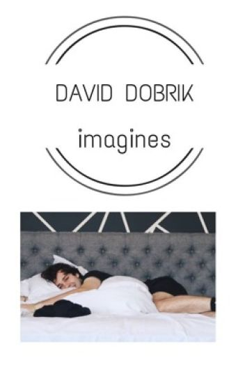 david dobrik imagines