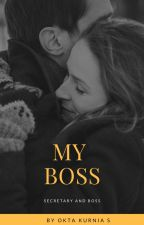 My Boss!!!  by Oktakurnia12