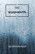 The Elements by faithfulembark