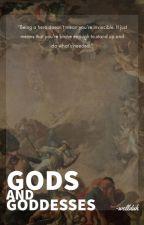 GODS & GODDESSES by -wellduh