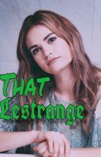 That Lestrange || N.L. by Jocelynesthc