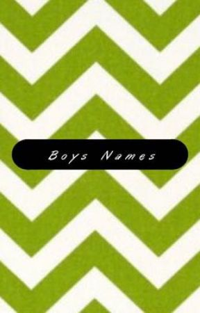 Boy Names by imperfectional_