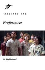 It Imagines and Preference  by YeahYeahismybb