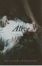 Alive by IlanaHertrich